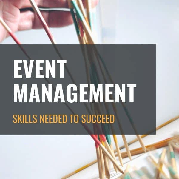Event Management - Skills needed to succeed